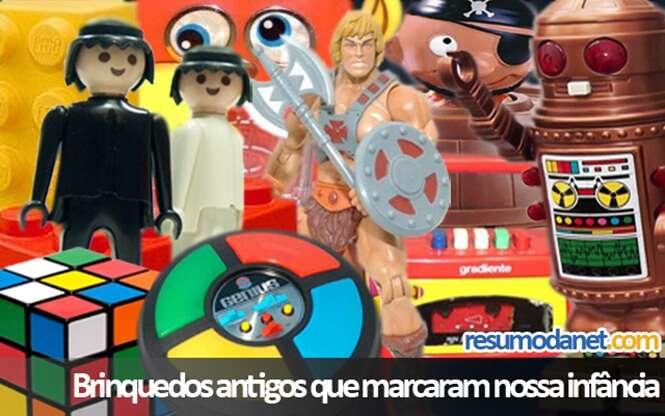 Brinquedos que marcaram nossa infância