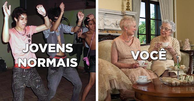 Imagens mostrando a diferença entre jovens normais e você