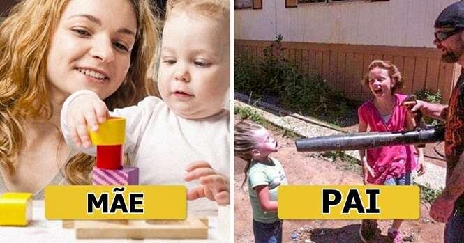 Coisas que pais e mães fazem diferente