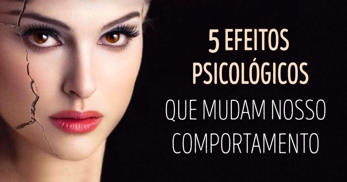 Efeitos psicológicos que alteram a forma de nos comportarmos