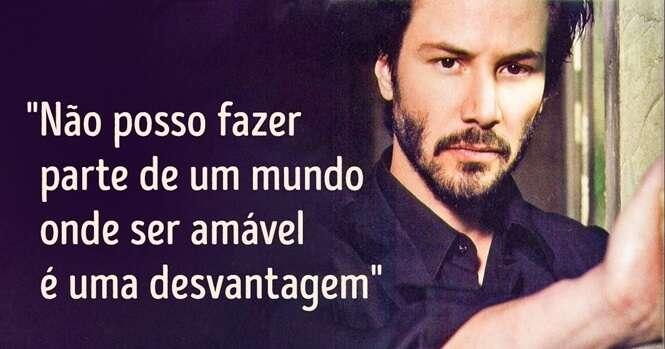 Esta é a impactante mensagem do ator Keanu Reeves que rodou o planeta