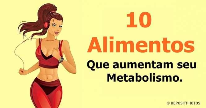 Alimentos que aumentam seu metabolismo e ajudam a perder peso