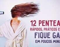 12 fáceis penteados para ficar bela sem demora
